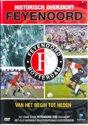 Feyenoord - Van Het Begin Tot Heden