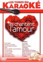 Karaoke :Ils Chantent L Amour