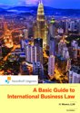 A Basic Guide to International Business Law (first edition)
