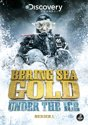 Bering Sea Gold: Under the Ice Season 1 (import)