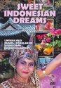 Sweet Indonesian Dreams
