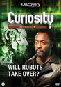 Curiosity With Will.I.Am - Will Robots Take Over
