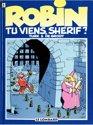 Robin Dubois � tome 17 - Tu viens, shérif ?