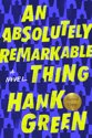 An Absolutely Remarkable Thing (Signed Edition)
