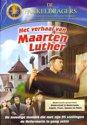 Het verhaal van Maarten Luther
