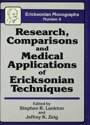 Research Comparisons And Medical Applications Of Ericksonian Techniques