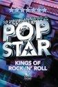 Pop Star - Kings Of Rock N Roll