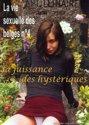Jouissance De Hysteriques, La