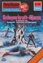 Perry Rhodan 980: Schwerkraft-Alarm