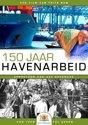 150 jaar Havenarbeid Limited editie, met boek