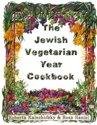 The Jewish Vegetarian Year Cookbook