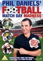 Phil Daniels' Football  Matchday Madness