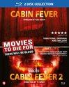 Cabin Fever/Cabin Fever 2