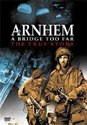 Arnhem-A Bridge Too Far