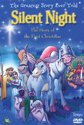 Silent Night: Story Of The First Christmas