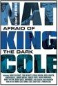 Cole,Nat King/Brewer,Jon - Nat King Cole: Afraid Of The Dark