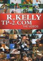 R.Kelly - Tp/2.Com (Video's)