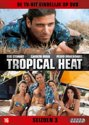 Tropical Heat - Seizoen 3