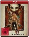 31 - A Rob Zombie Film (Blu-ray)