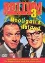 Bottom 3 -Hooligan'S..