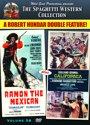 Ramon the Mexican + California (The Spaghetti Western collection Volume 58)