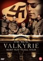 Real Valkyrie-Secret Plot To Kill Hitler