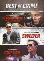 Best of Crime (Cop Car; Swelter; The Good, the Bad and the Dead)