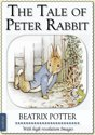 Beatrix Potter: The Tale of Peter Rabbit (illustrated)