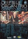 Deep Blue Organ Trio - Going To Town (import)