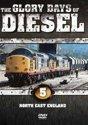 Glory Days Of Diesel Vol. 5 - North East England