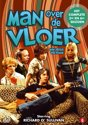 Man Over De Vloer - Seizoen 5 & 6