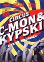 C-Mon & Kypski - Live