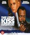 Long Kiss Goodnight