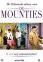 De Mounties - De Hilarische Shows Van De Mounties
