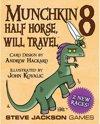 Afbeelding van het spelletje Munchkin 8: Half Horse, Will Travel