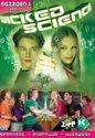 Wicked Science - Seizoen 1 (Deel 1)
