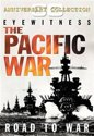 Pacific War - Road To War