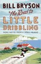 The Road to Little Dribbling, Hardcover, 18,99 euro
