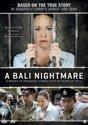 A Bali Nightmare aka Schapelle