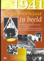 Uw Geboortejaar In Beeld 1941