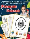 Apprendre crire les lettres de l'alphabet de A Z Fran ais Polonais
