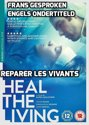 Reparer Les Vivants (Aka: Heal The Living) [DVD]