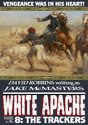 White Apache 8: The Trackers