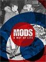Mods. a Way of Life