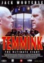 Temmink-The Ultimate Fight