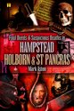 Foul Deeds and Suspicious Deaths in Hampstead, Holburn and St Pancras