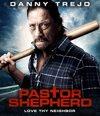 Pastor Shepherd (Blu-ray)