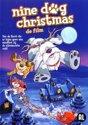 Speelfilm - Nine Dog Christmas