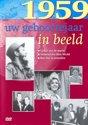 Uw Geboortejaar In Beeld 1959