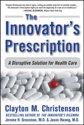 Innovator's Prescription